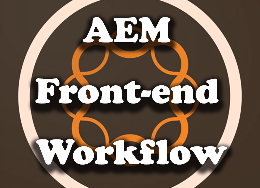 AEM Front-end Workflow using Gulp
